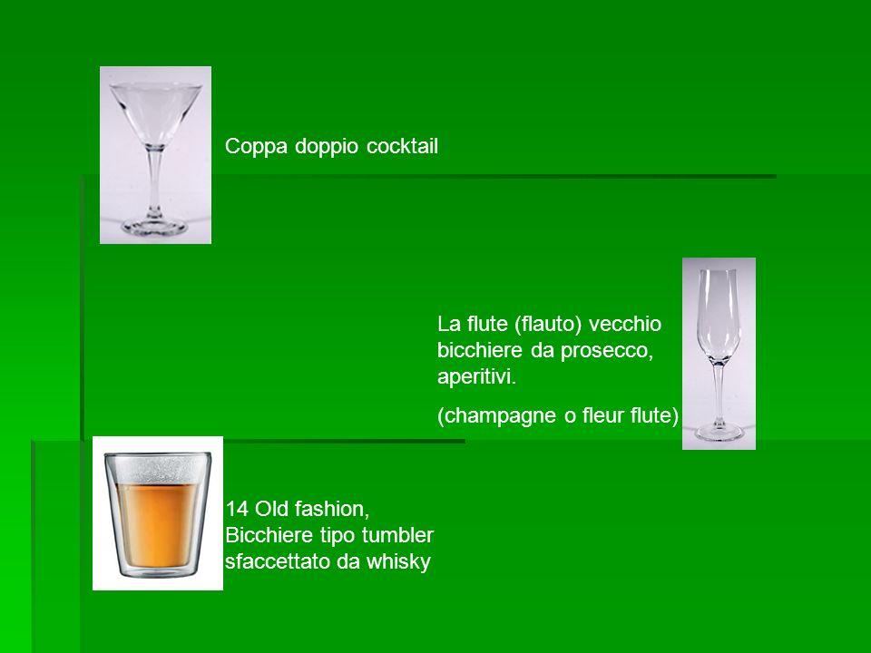 Coppa doppio cocktail La flute (flauto) vecchio bicchiere da prosecco, aperitivi. (champagne o fleur flute) 14 Old fashion, Bicchiere tipo tumbler sfa
