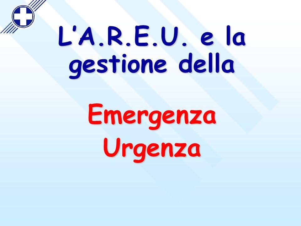 LA.R.E.U. e la gestione della EmergenzaUrgenza