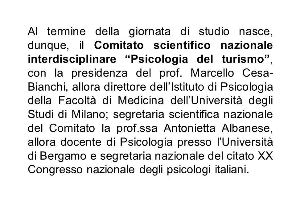 Al termine della giornata di studio nasce, dunque, il Comitato scientifico nazionale interdisciplinare Psicologia del turismo, con la presidenza del p