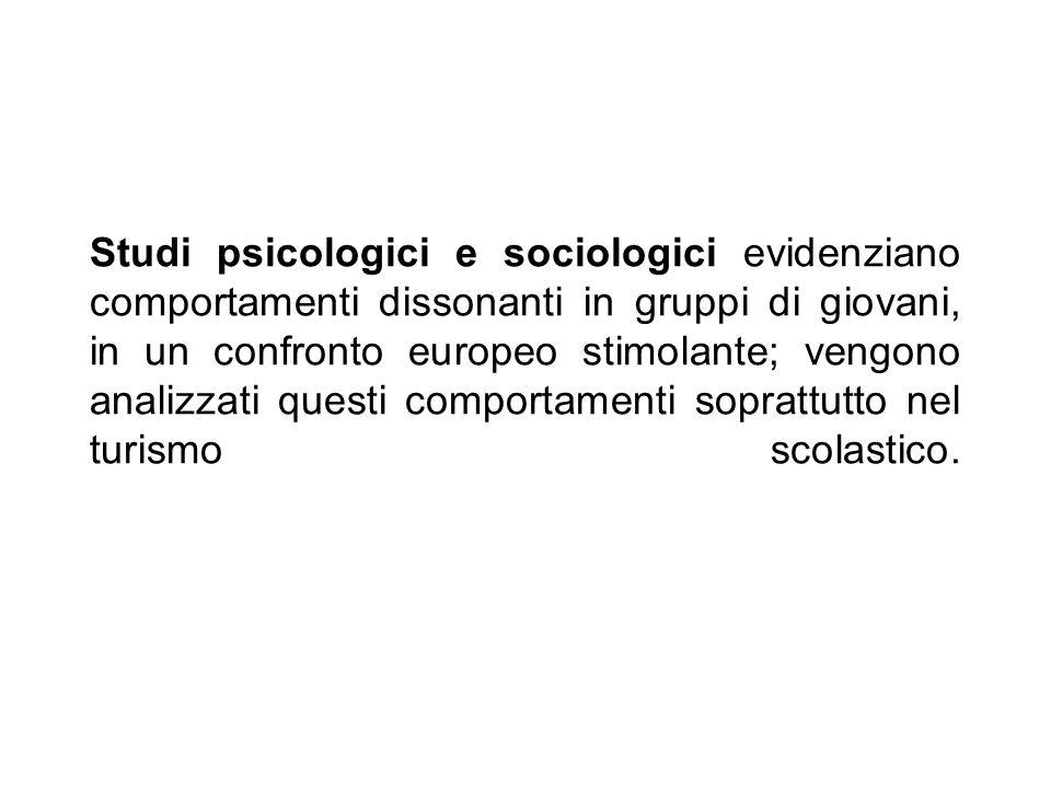 Studi psicologici e sociologici evidenziano comportamenti dissonanti in gruppi di giovani, in un confronto europeo stimolante; vengono analizzati ques