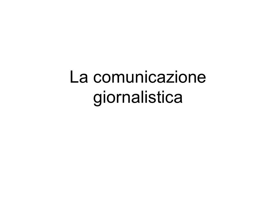 –Il giornalismo stampato –Il giornalismo radiofonico –Il giornalismo televisivo –Il giornalismo on line –I giornali stampati giornali quotidiani di informazione generalista giornali quotidiani sportivi riviste periodiche giornali aziendali giornali scolastici