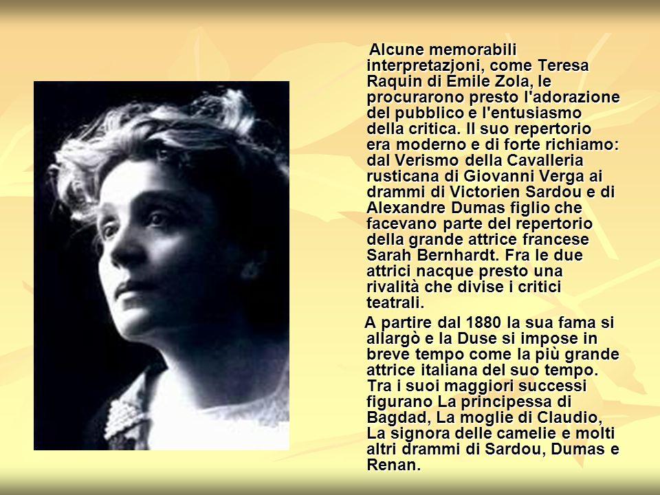 Alcune memorabili interpretazioni, come Teresa Raquin di Émile Zola, le procurarono presto l'adorazione del pubblico e l'entusiasmo della critica. Il