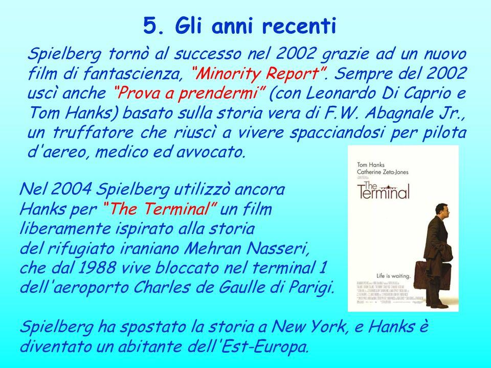 Spielberg tornò al successo nel 2002 grazie ad un nuovo film di fantascienza, Minority Report. Sempre del 2002 uscì anche Prova a prendermi (con Leona