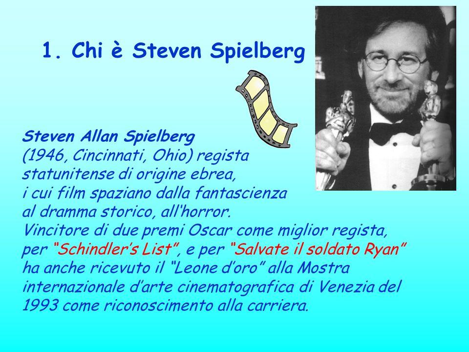 Steven Allan Spielberg (1946, Cincinnati, Ohio) regista statunitense di origine ebrea, i cui film spaziano dalla fantascienza al dramma storico, allho
