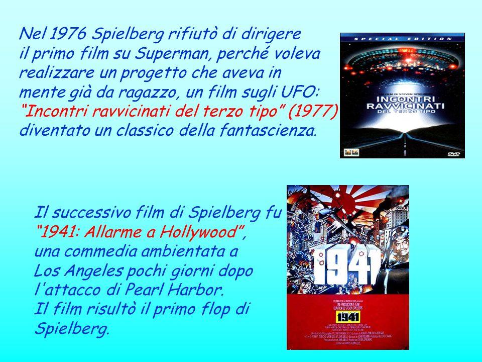 Nel 1976 Spielberg rifiutò di dirigere il primo film su Superman, perché voleva realizzare un progetto che aveva in mente già da ragazzo, un film sugl