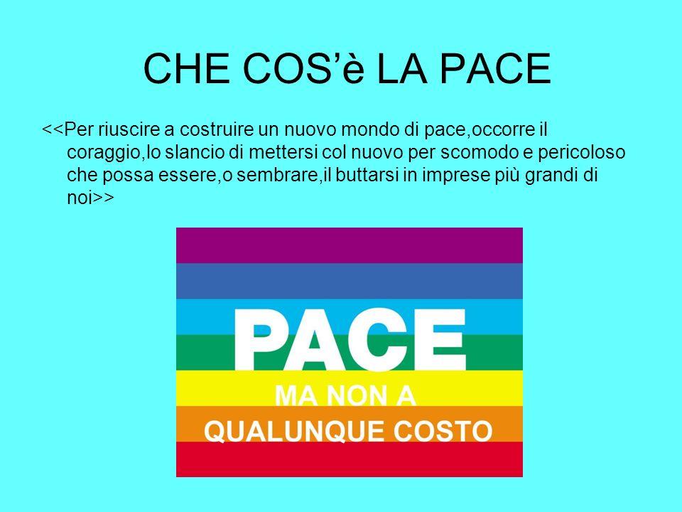 CHE COSè LA PACE >