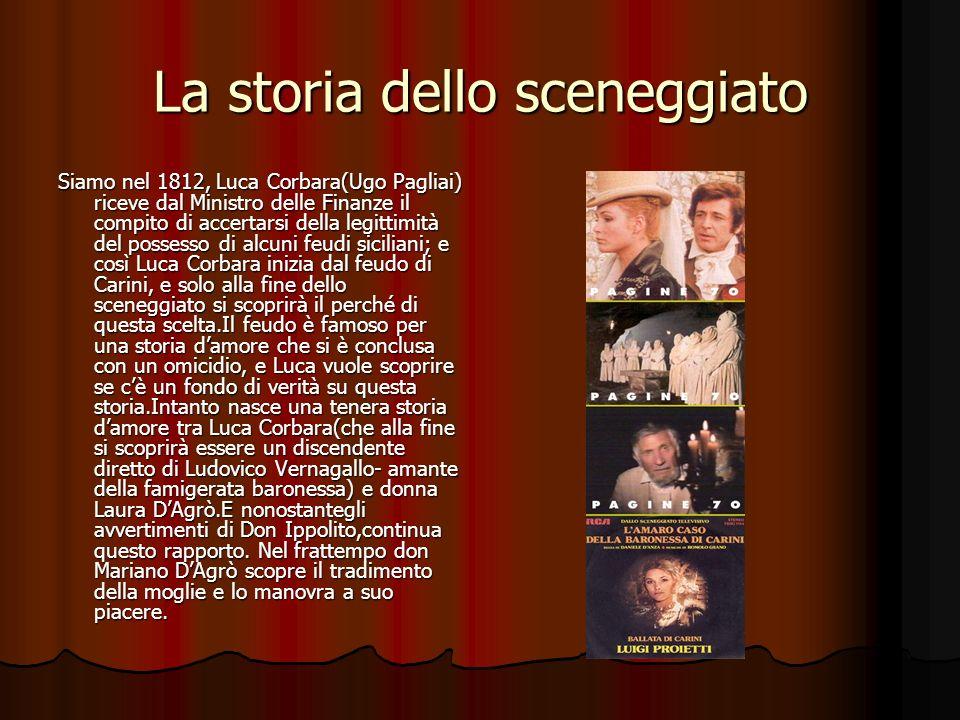 La storia dello sceneggiato Siamo nel 1812, Luca Corbara(Ugo Pagliai) riceve dal Ministro delle Finanze il compito di accertarsi della legittimità del