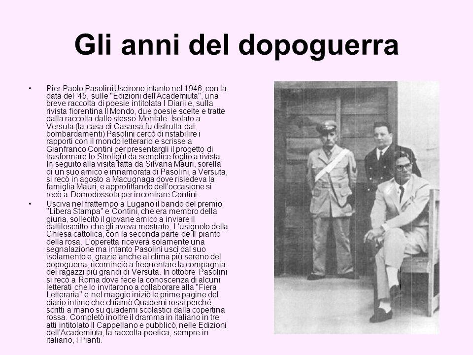 Il 26 gennaio del 1947 Pasolini scrisse sul quotidiano Libertà di Udine una dichiarazione che farà scalpore tra i politici comunisti che smentirono la sua iscrizione al PCI: «Noi, da parte nostra, siamo convinti che solo il comunismo attualmente sia in grado di fornire una nuova cultura vera , una cultura che sia moralità, interpretazione intera dell esistenza».