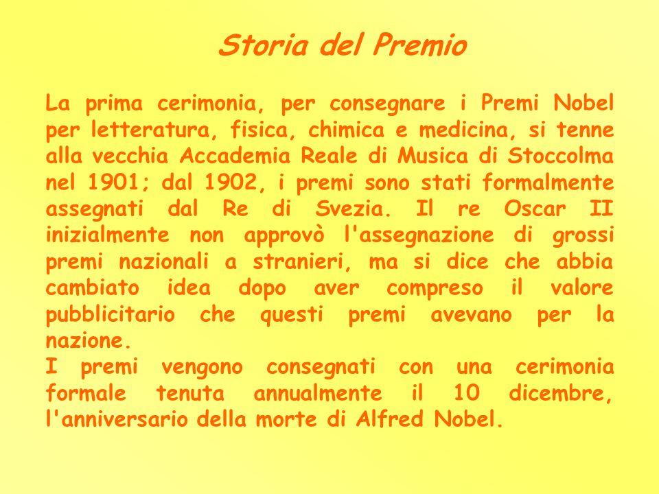 Storia del Premio La prima cerimonia, per consegnare i Premi Nobel per letteratura, fisica, chimica e medicina, si tenne alla vecchia Accademia Reale