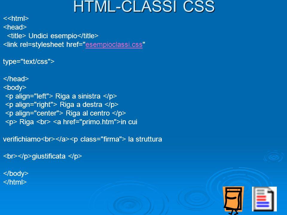 HTML-CLASSI CSS Undici esempio <link rel=stylesheet href=