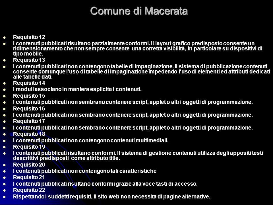 Comune di Macerata Requisito 12 I contenuti pubblicati risultano parzialmente conformi.