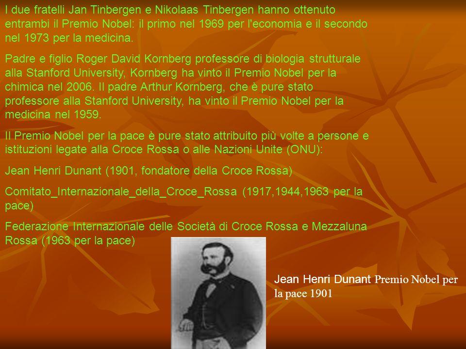 I due fratelli Jan Tinbergen e Nikolaas Tinbergen hanno ottenuto entrambi il Premio Nobel: il primo nel 1969 per l'economia e il secondo nel 1973 per