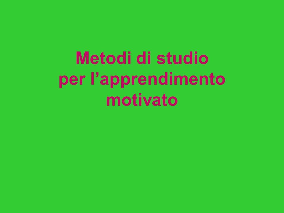 Metodi di studio per lapprendimento motivato