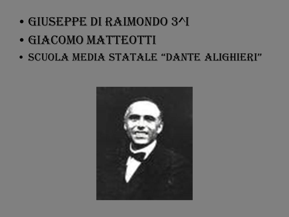 GIUSEPPE DI RAIMONDO 3^I GIACOMO MATTEOTTI SCUOLA MEDIA STATALE DANTE alighieri