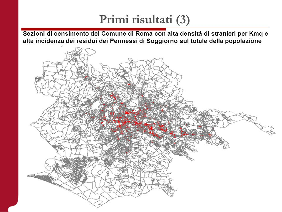 Sezioni di censimento del Comune di Roma con alta densità di stranieri per Kmq e alta incidenza dei residui dei Permessi di Soggiorno sul totale della