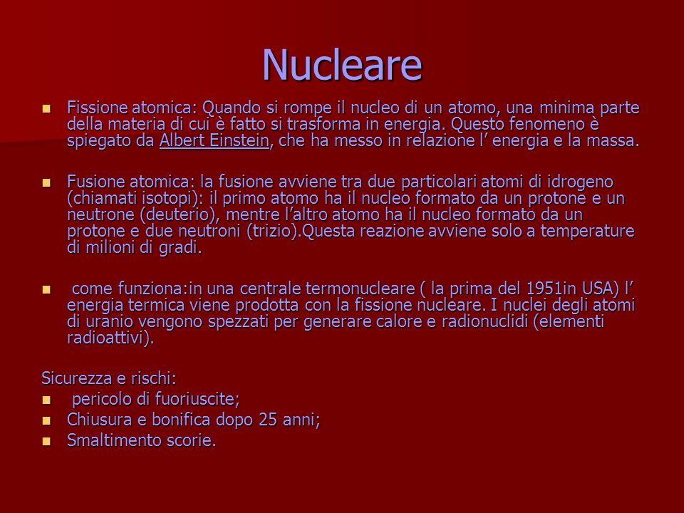 Nucleare Fissione atomica: Quando si rompe il nucleo di un atomo, una minima parte della materia di cui è fatto si trasforma in energia. Questo fenome