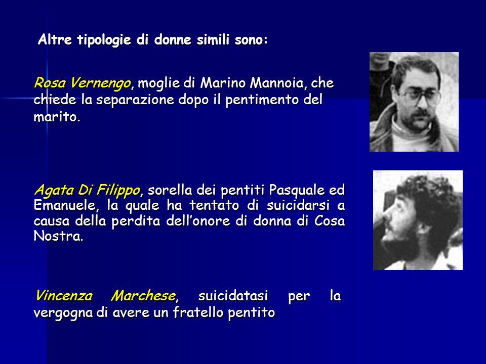 Rosa Vernengo, moglie di Marino Mannoia, che chiede la separazione dopo il pentimento del marito.