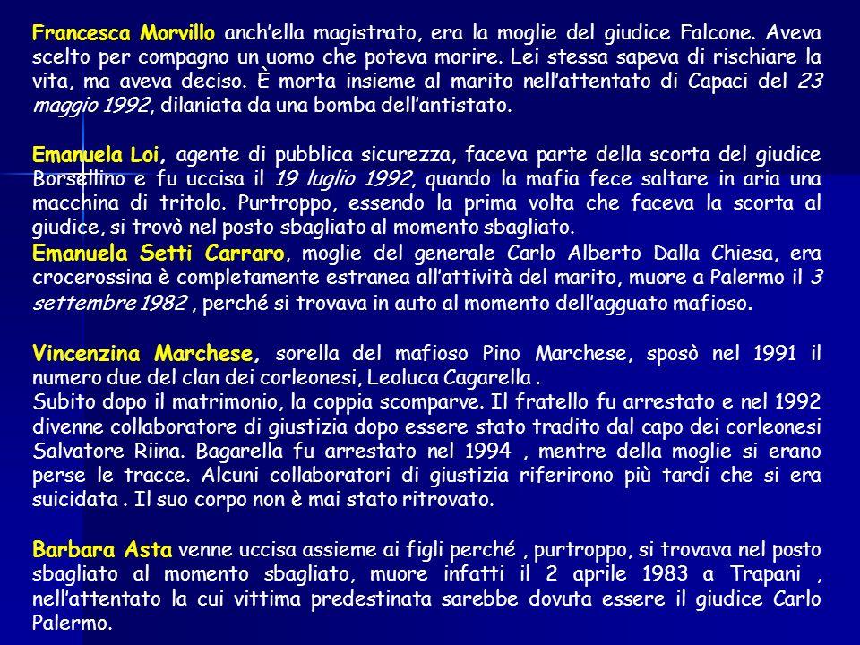 Francesca Morvillo anchella magistrato, era la moglie del giudice Falcone.