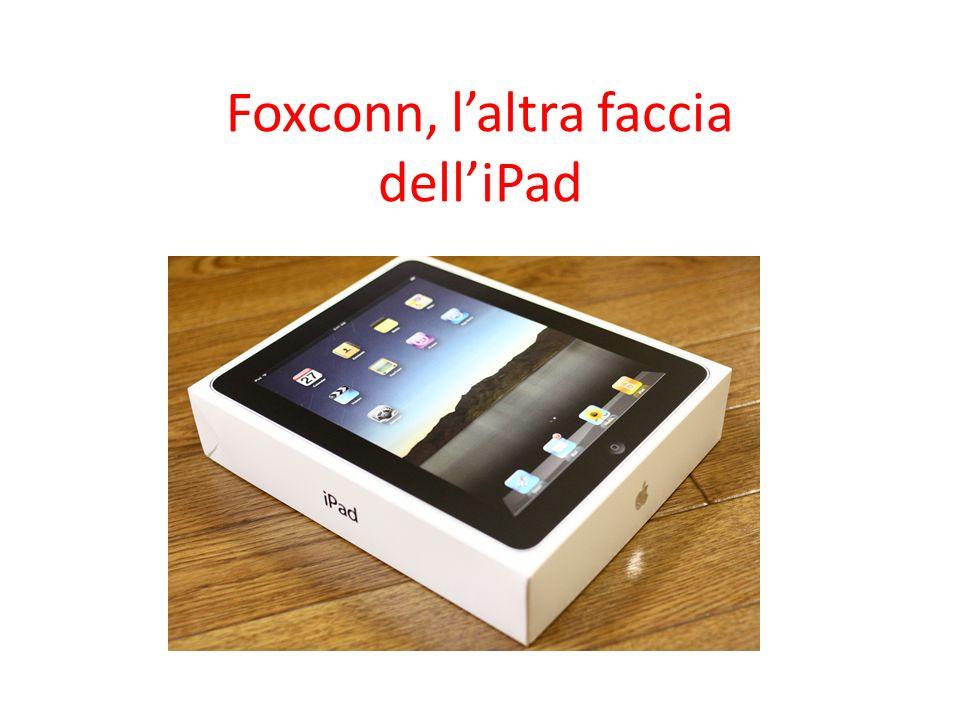 Foxconn, laltra faccia delliPad