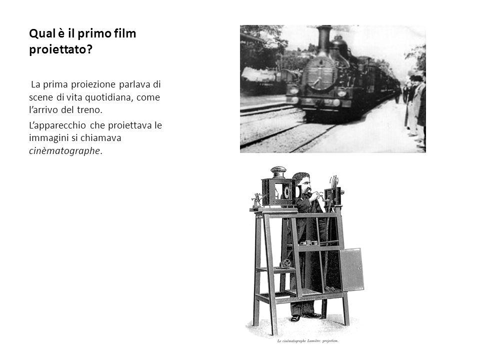 Qual è il primo film proiettato.