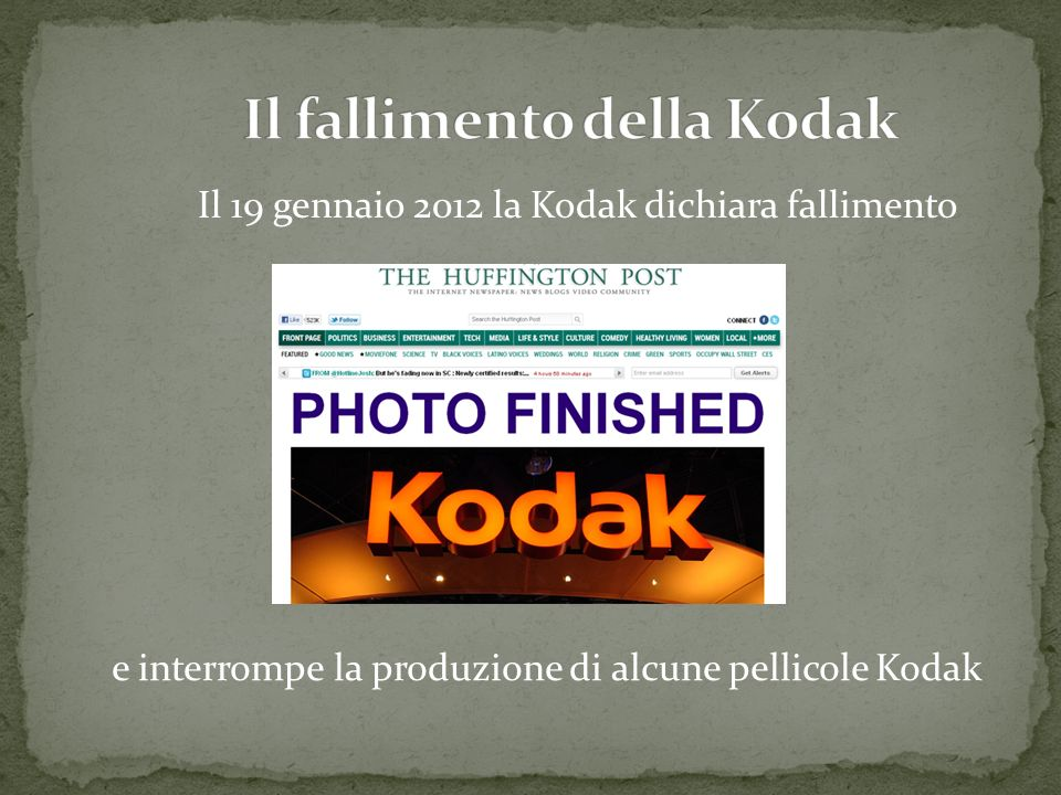 Il 19 gennaio 2012 la Kodak dichiara fallimento e interrompe la produzione di alcune pellicole Kodak