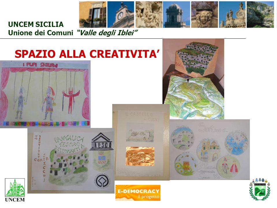 UNCEM SICILIA Unione dei Comuni Valle degli Iblei SPAZIO ALLA CREATIVITA