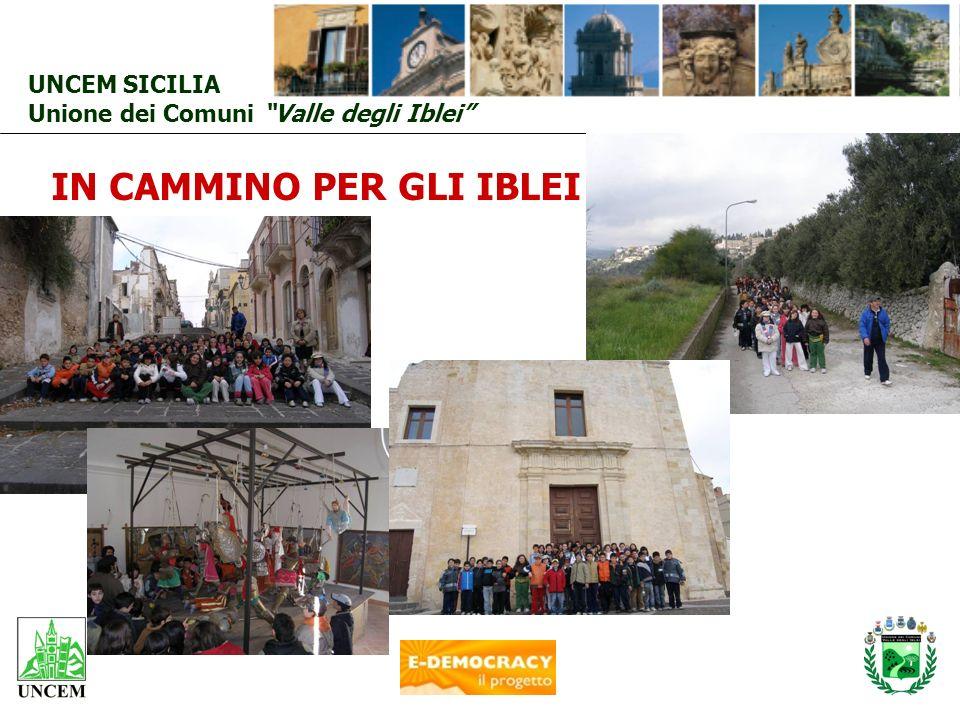 UNCEM SICILIA Unione dei Comuni Valle degli Iblei IN CAMMINO PER GLI IBLEI