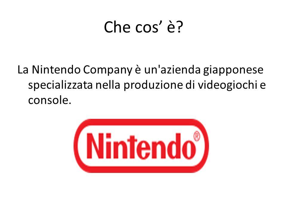 Che cos è? La Nintendo Company è un'azienda giapponese specializzata nella produzione di videogiochi e console.