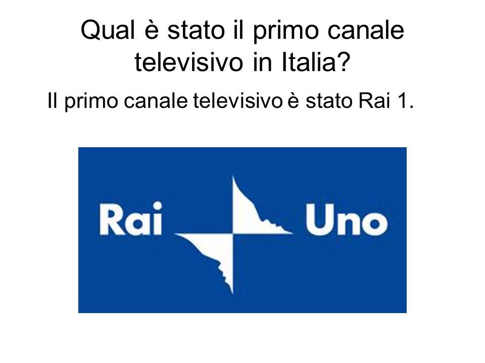 Qual è stato il primo canale televisivo in Italia? Il primo canale televisivo è stato Rai 1.