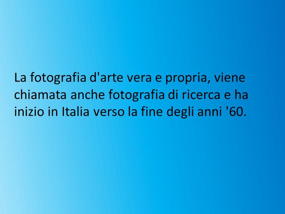 La fotografia d'arte vera e propria, viene chiamata anche fotografia di ricerca e ha inizio in Italia verso la fine degli anni '60.