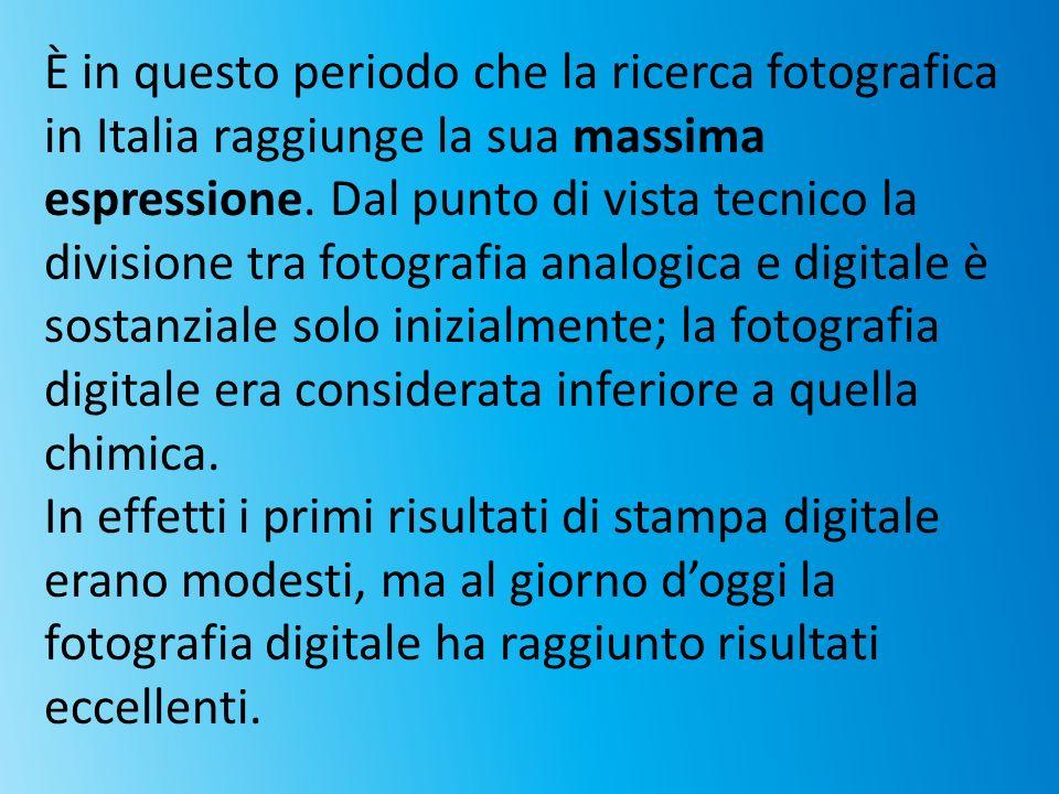 È in questo periodo che la ricerca fotografica in Italia raggiunge la sua massima espressione. Dal punto di vista tecnico la divisione tra fotografia
