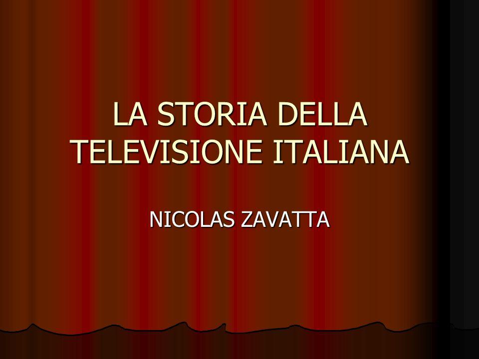 LA STORIA DELLA TELEVISIONE ITALIANA NICOLAS ZAVATTA