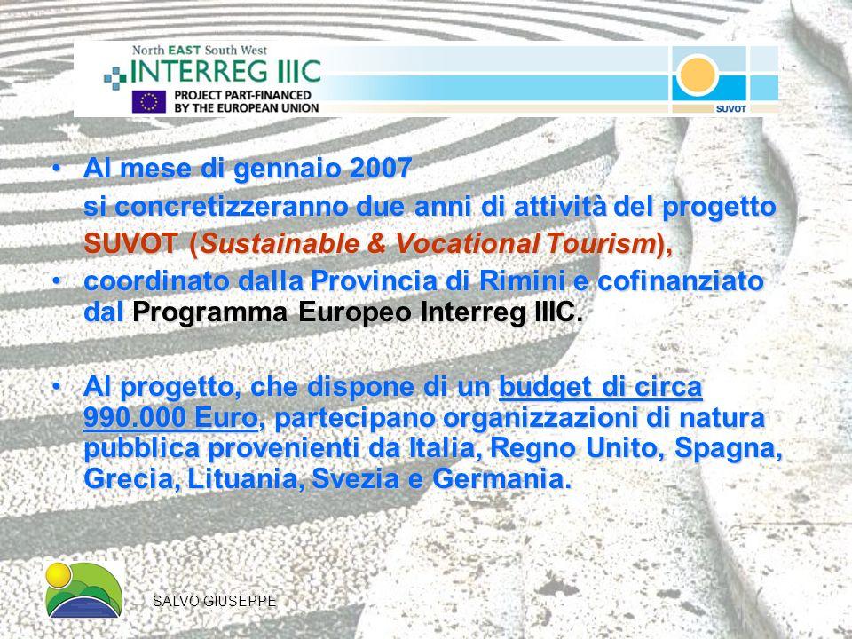 Al mese di gennaio 2007Al mese di gennaio 2007 si concretizzeranno due anni di attività del progetto SUVOT (Sustainable & Vocational Tourism), coordin