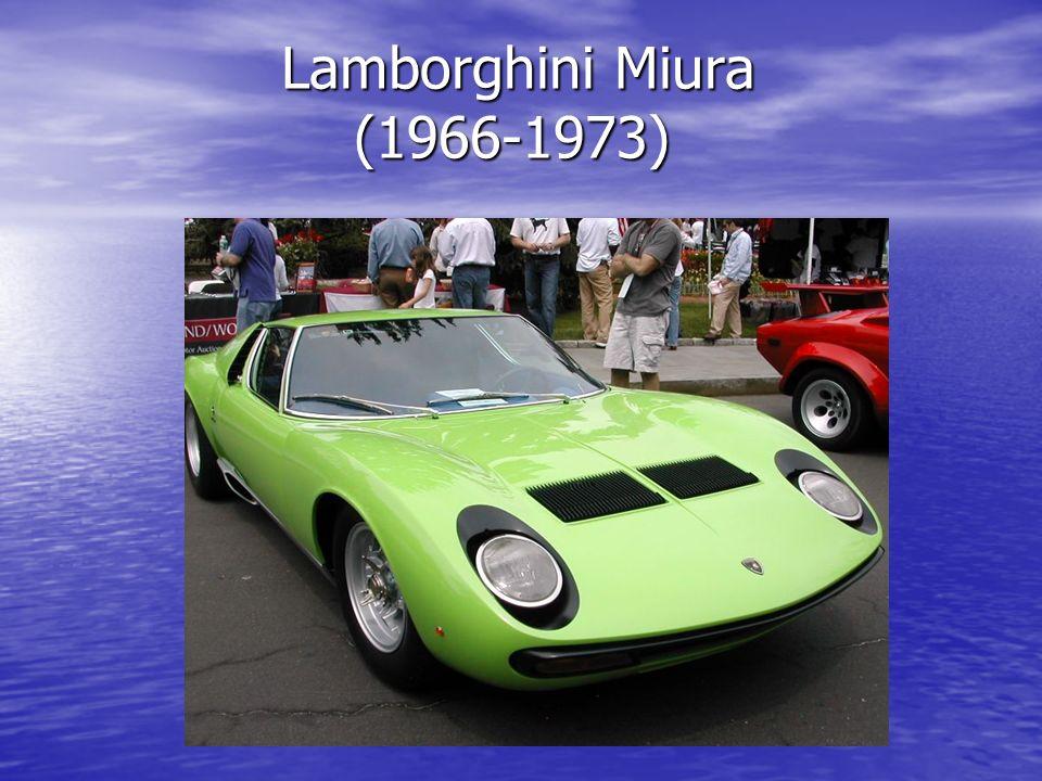 Lamborghini Miura (1966-1973) Lamborghini Miura (1966-1973)