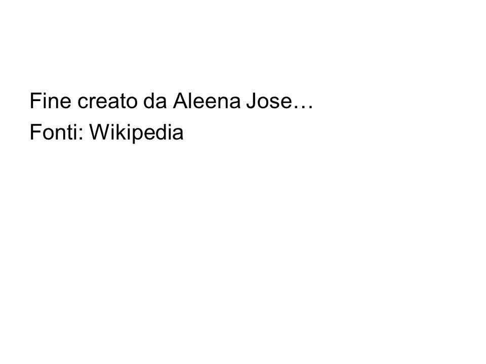Fine creato da Aleena Jose… Fonti: Wikipedia