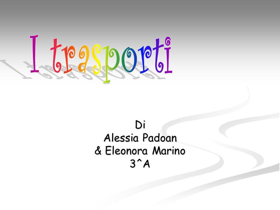 Di Alessia Padoan & Eleonora Marino 3^A