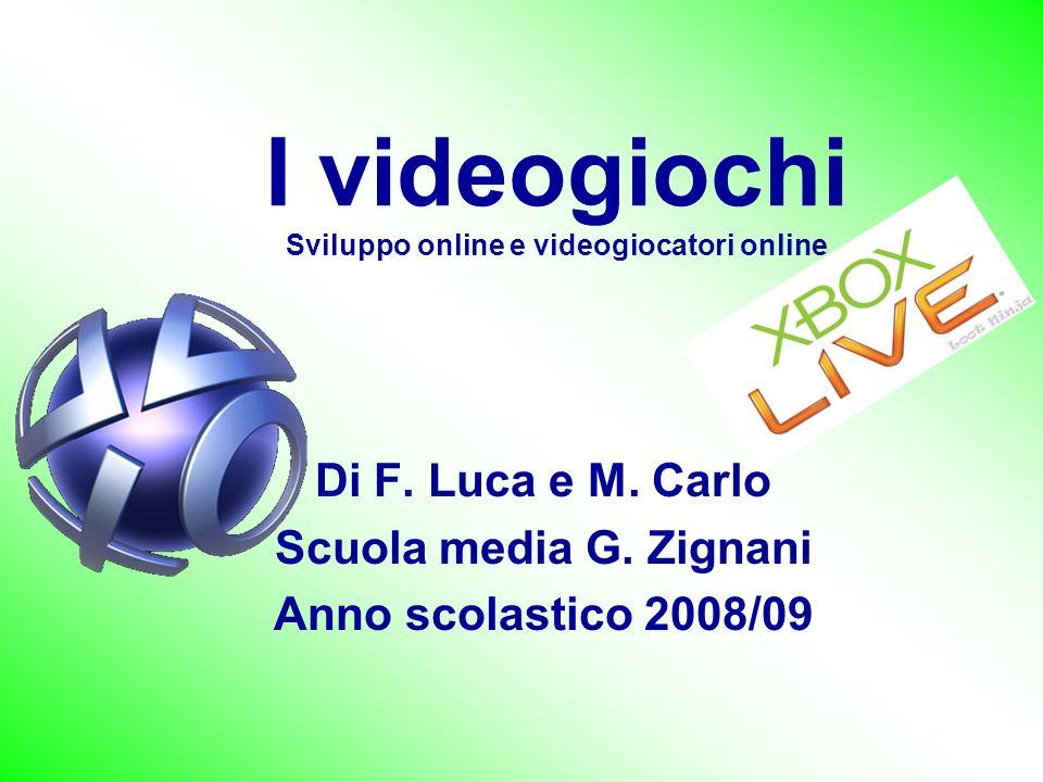 I videogiochi Sviluppo online e videogiocatori online Di F.