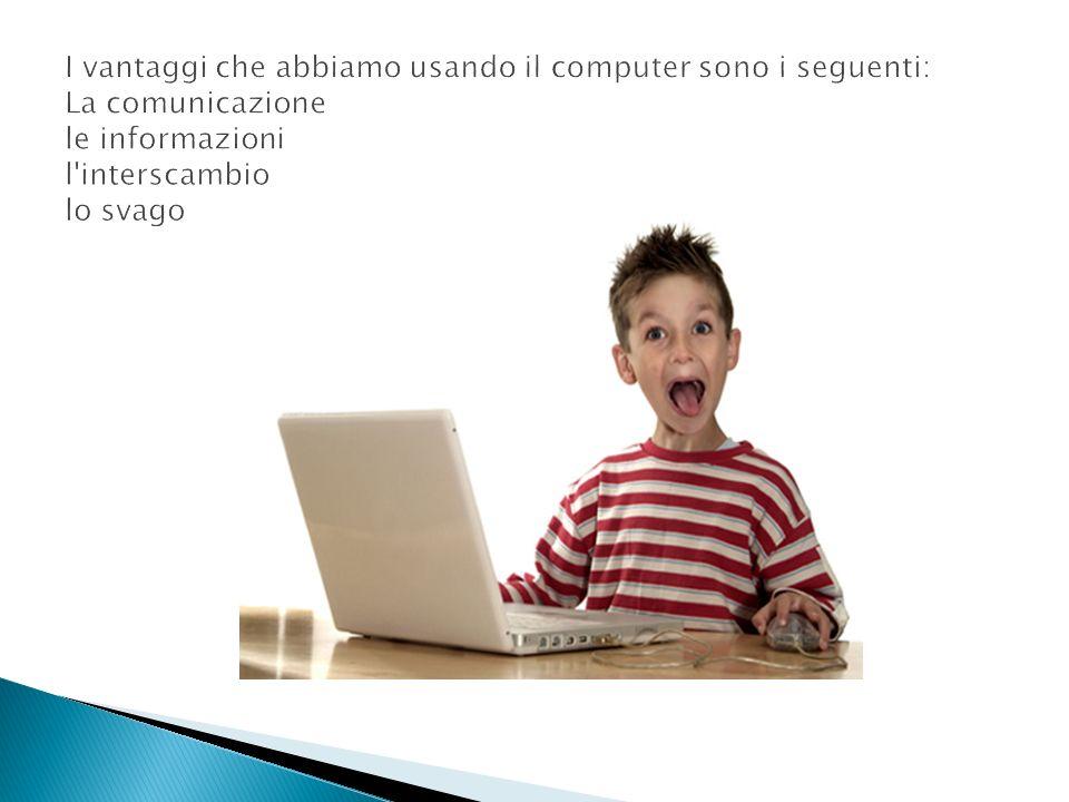 - http://pcpertutti.blogspot.com/2004/04/ma-cosa-serve -veramente-il- computer.html - http://it.wikipedia.org/wiki/Harvard_Mark_I - http://doc.studenti.it/podcast/come-funziona-un-computer.html - people.na.infn.it/~murano/SICSI-VIII/Amato.pdf - http://www.istat.it/it/archivio/48388 - http://www.gandalf.it/storia/storia11.htm