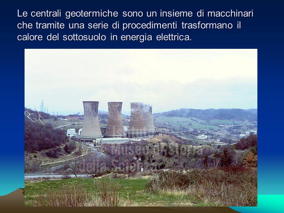 Centrali geotermiche in Italia: Larderello 1913, Travale, Monte Amiata.