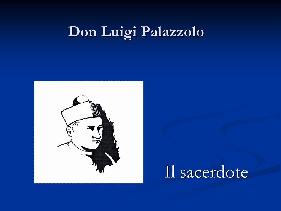 Don Luigi Palazzolo Il sacerdote