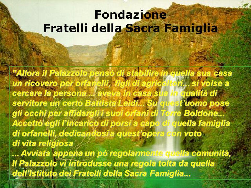 Allora il Palazzolo pensò di stabilire in quella sua casa un ricovero per orfanelli, figli di agricoltori...