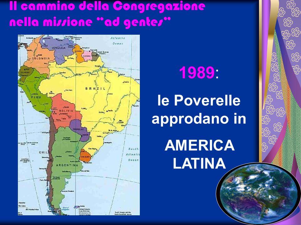 Il cammino della Congregazione nella missione ad gentes 1989: le Poverelle in BRASILE a Uniao