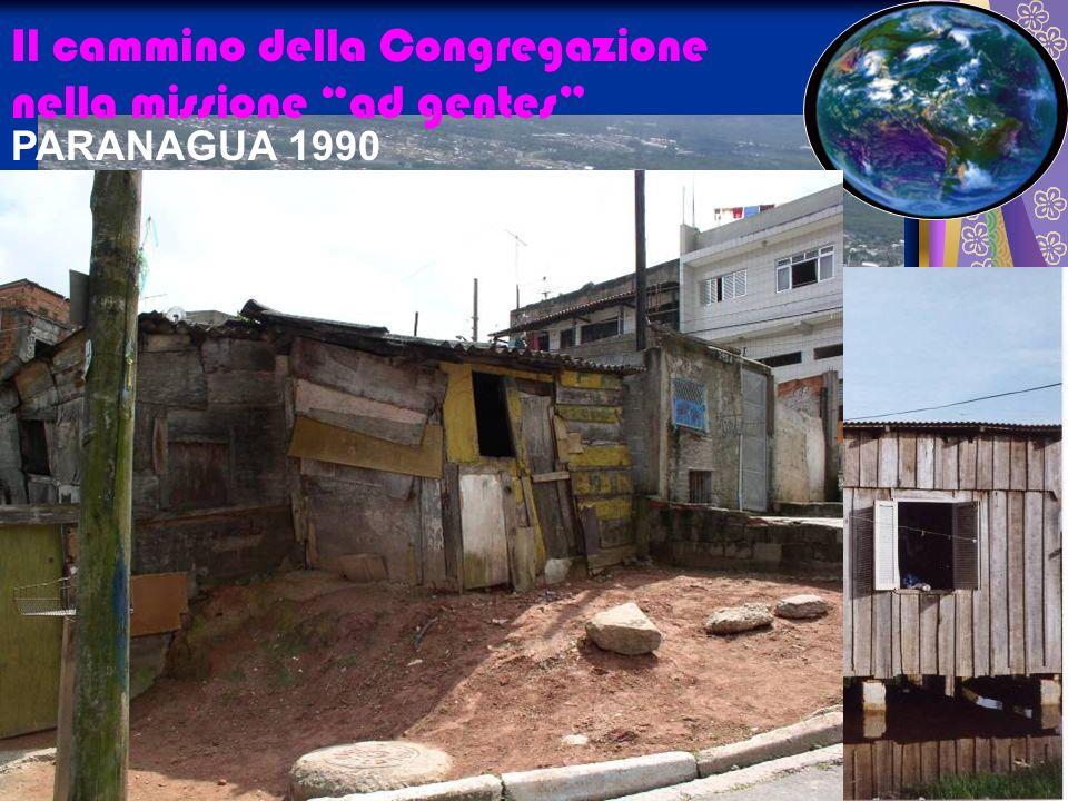 Il cammino della Congregazione nella missione ad gentes PARANAGUA 1990