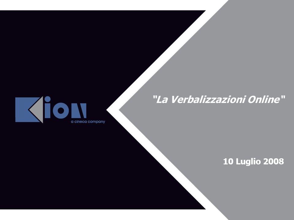 La Verbalizzazioni Online 10 Luglio 2008