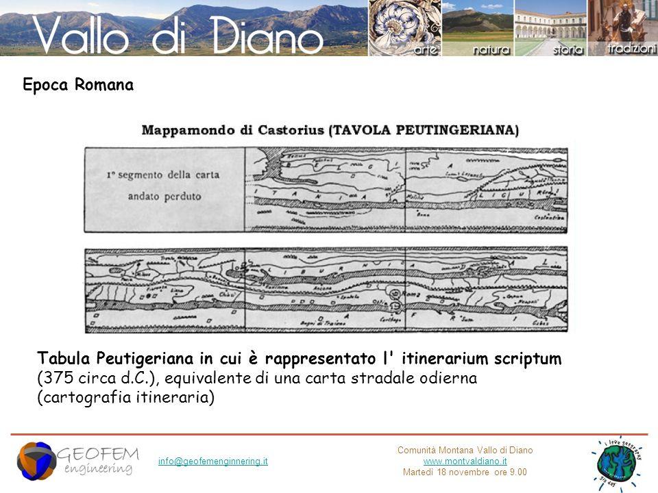 Comunità Montana Vallo di Diano www.montvaldiano.it Martedì 18 novembre ore 9.00 info@geofemenginnering.it Tabula Peutigeriana in cui è rappresentato