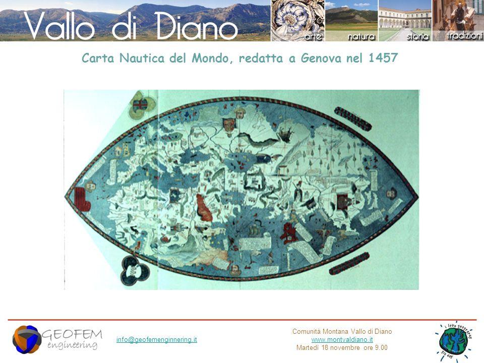 Comunità Montana Vallo di Diano www.montvaldiano.it Martedì 18 novembre ore 9.00 info@geofemenginnering.it Carta Nautica del Mondo, redatta a Genova n