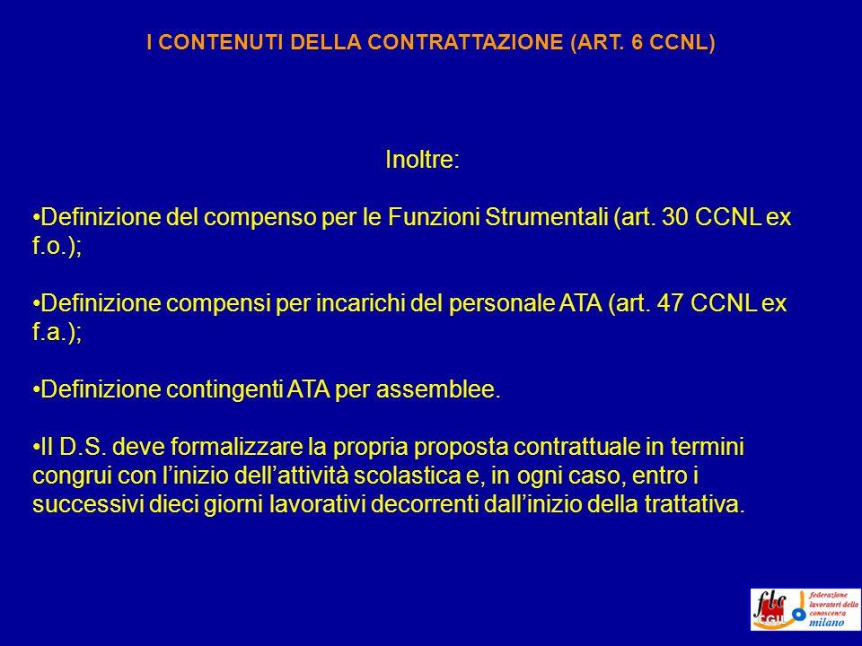 Inoltre: Definizione del compenso per le Funzioni Strumentali (art.