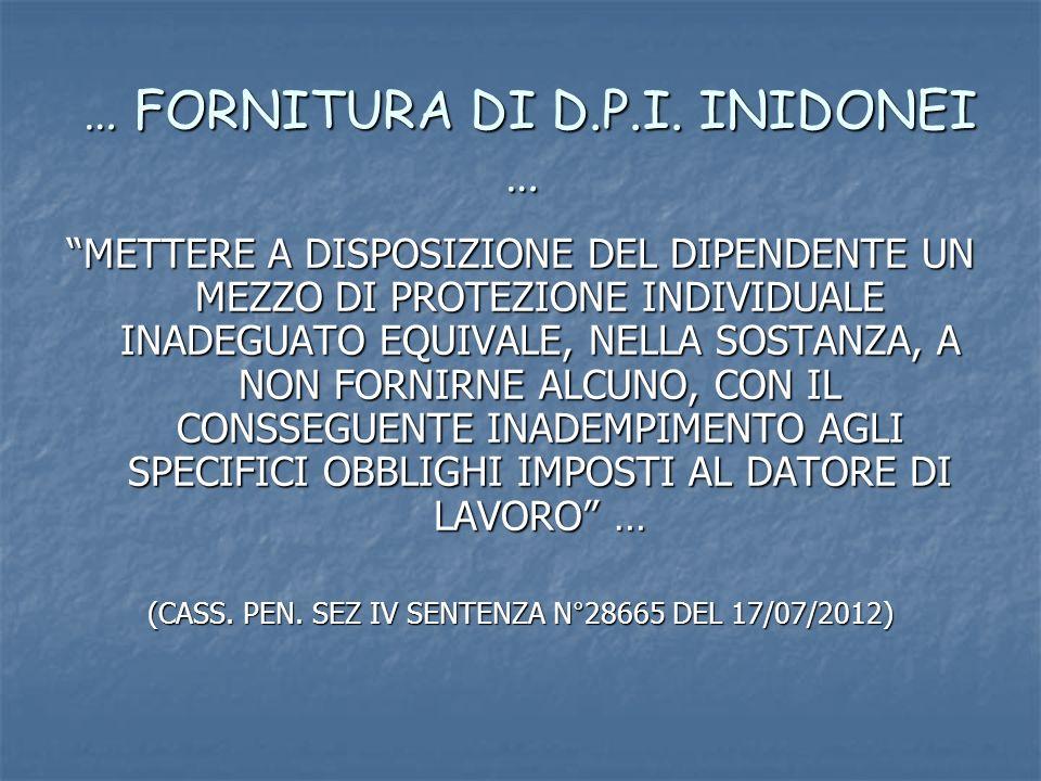 … FORNITURA DI D.P.I. INIDONEI … … FORNITURA DI D.P.I.
