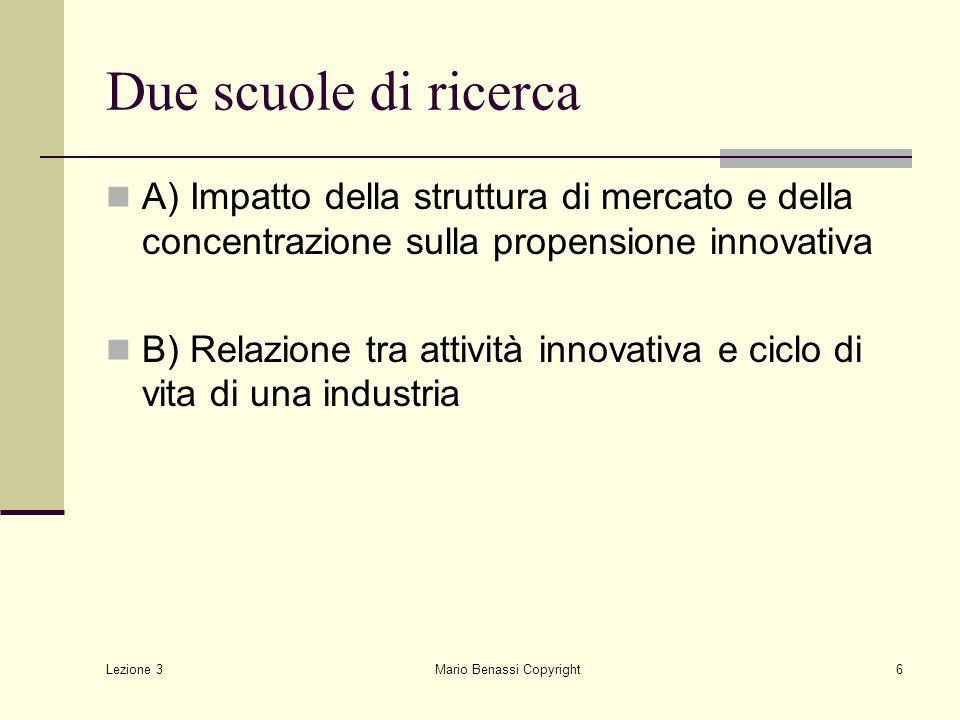 Lezione 3 Mario Benassi Copyright7 Le ricerche empiriche Le variabili considerate: 1.