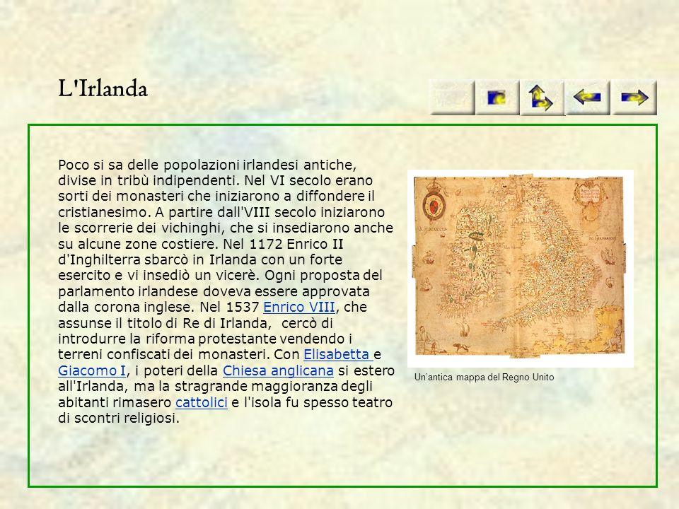 L'Irlanda Poco si sa delle popolazioni irlandesi antiche, divise in tribù indipendenti. Nel VI secolo erano sorti dei monasteri che iniziarono a diffo